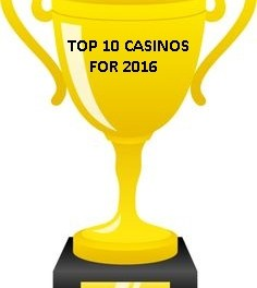 Top 10 Casinos For 2016