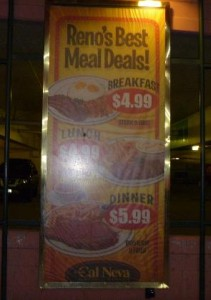 Reno Cal Neva Casino Food Specials