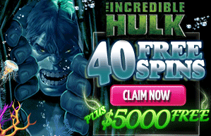 Incredible Hulk 40 Free Spins